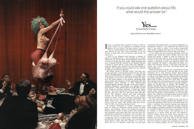 Article Preview: If You Could Ask One Question About Life, What Would The Answer Be? Yes . . ., DECEMBER 1974 1974 | Esquire