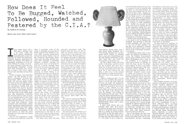 Article Preview: How Does It Feel To Be Bugged, Watched, Followed, Hounded and Pestered by the CIA?, JUNE 1975 1975 | Esquire
