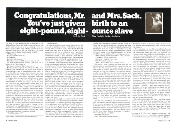 Congratulations, Mr. and Mrs. Sack. You've Just Given Birth to an Eight-Pound, Eight-Ounce Slave