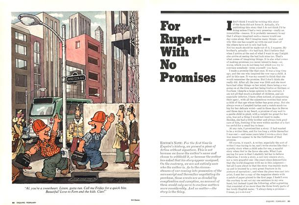 For Rupert—With No Promises