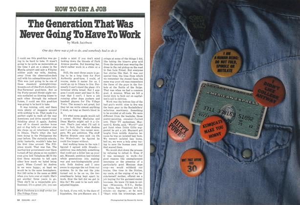 Article Preview: The Generation That Was Never Going to Have to Work, JULY 1977 1977 | Esquire
