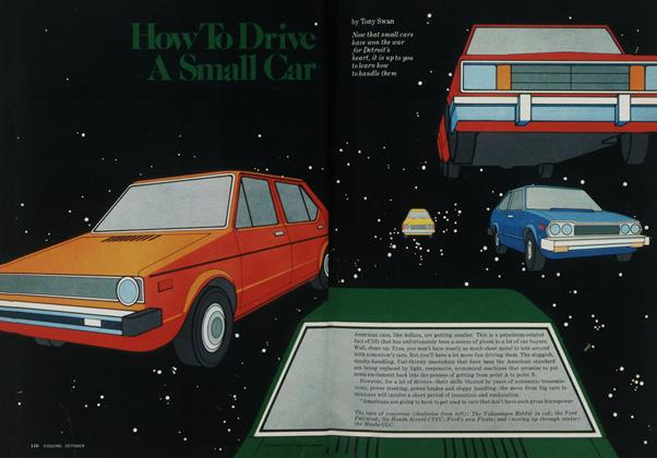Article Preview: How To Drive A Small Car, OCTOBER 1977 1977 | Esquire