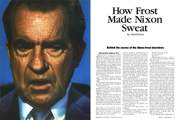 Article Preview: How Frost Made Nixon Sweat, March 1,1978 1978 | Esquire