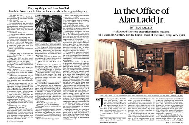 Article Preview: In the Office of Alan Ladd Jr., April 11, 1978 1978 | Esquire