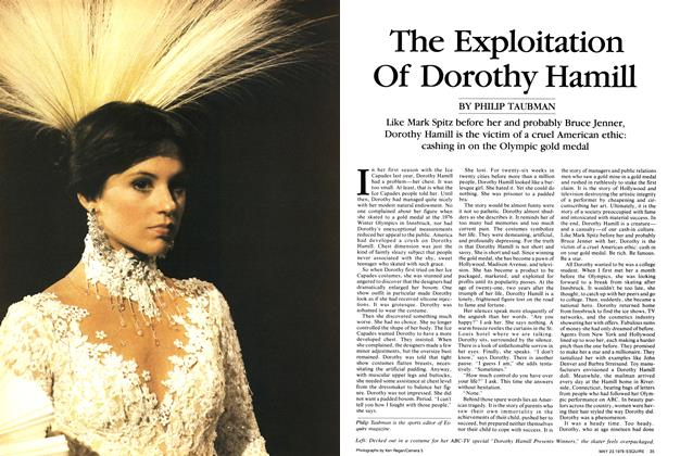 Article Preview: The Exploitation of Dorothy Hamill, May 23, 1978 1978 | Esquire