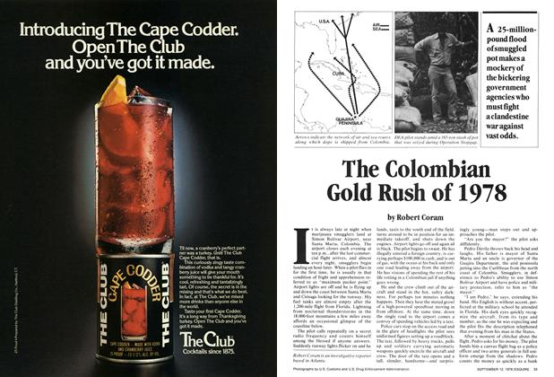 Article Preview: The Colombian Gold Rush of 1978, September 12, 1978 1978 | Esquire
