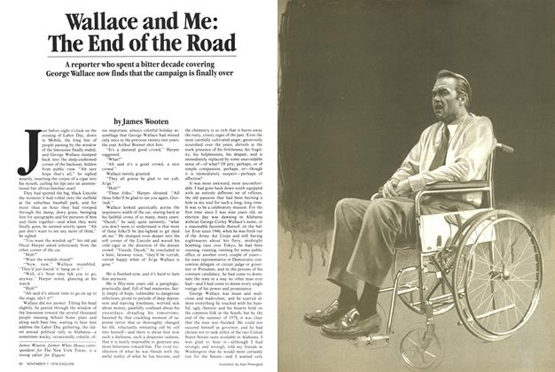 Article Preview: Wallace and Me: The End of the Road, November 7, 1978 1978 | Esquire