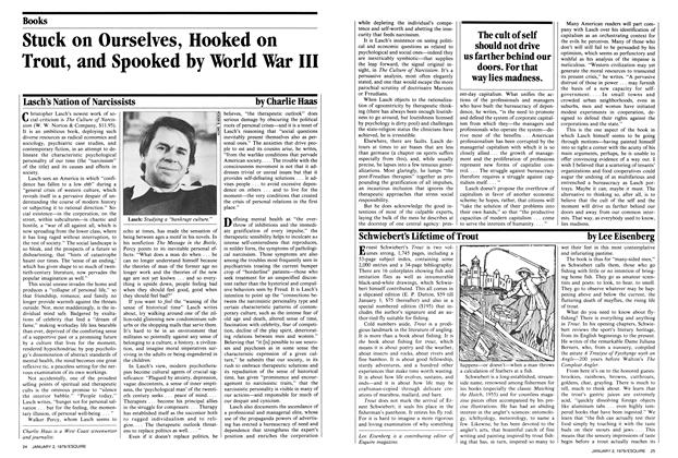Article Preview: Stuck on Ourselves, Hooked on Trout, and Spooked by World War III, January 2-16, 1979 1979 | Esquire
