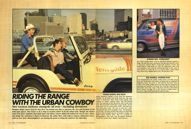 Article Preview: Riding the Range with the Urban Cowboy, April 10, 1979 1979 | Esquire