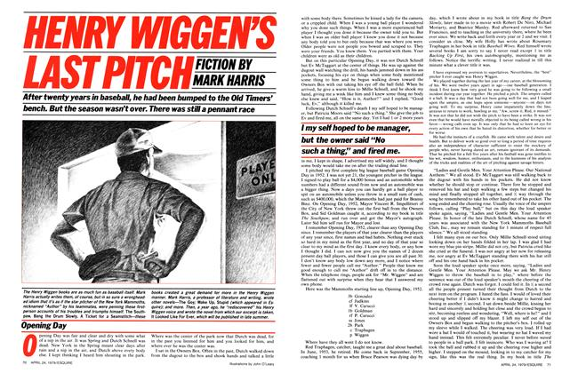 Article Preview: Henry Wiggen's Last Pitch, April 24,  1979 | Esquire