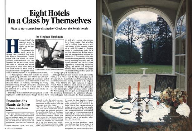 Eight Hotels in a Class By Themselves