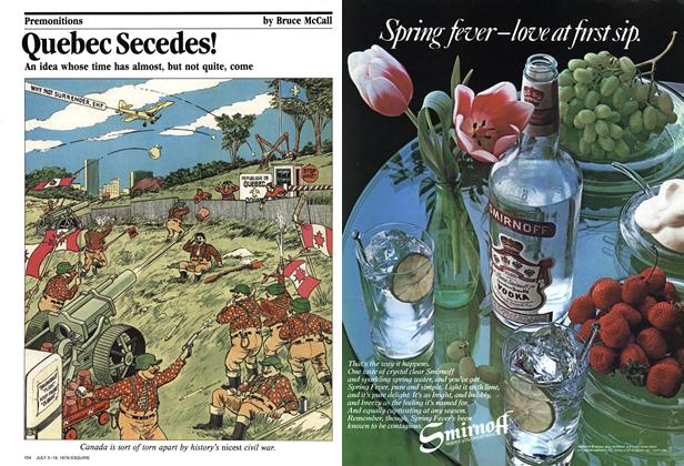 Article Preview: Quebec Secedes!, July 3/19, 1979 1979 | Esquire