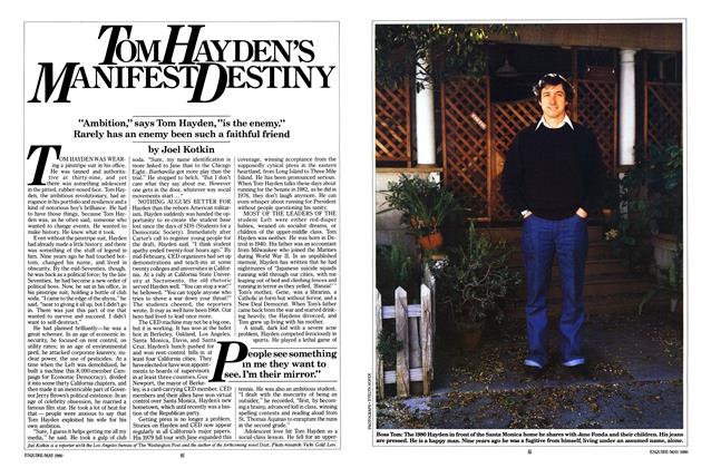 Article Preview: Tom Hayden's Manifest Destiny, MAY 1980 1980 | Esquire