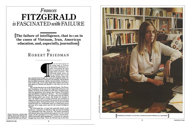 Article Preview: Frances Fitzgerald Is Fascinated with Failure, JULY 1980 1980 | Esquire