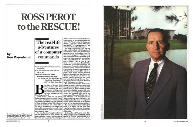 Article Preview: Ross Perot to the Rescue!, DECEMBER 1980 1980 | Esquire