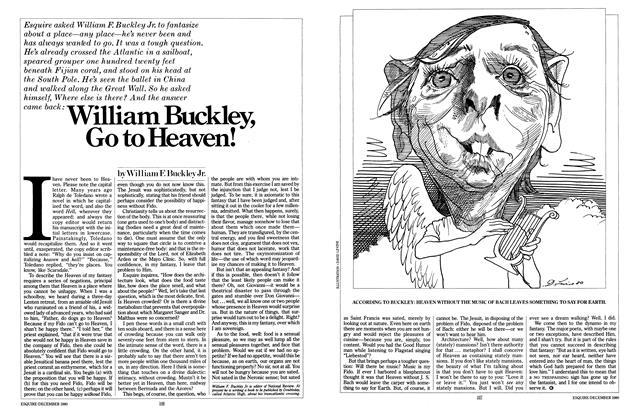 Article Preview: William Buckley, Go to Heaven!, DECEMBER 1980 1980 | Esquire
