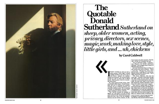 Article Preview: The Quotable Donald Sutherland, MARCH 1981 1981   Esquire