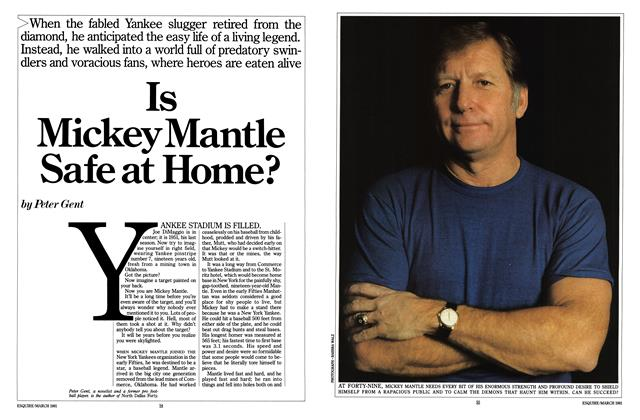 Article Preview: Is Mickey Mantle Safe at Home?, MARCH 1981 1981 | Esquire