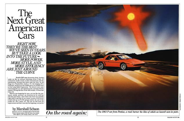 Article Preview: The Next Great American Cars, AUGUST 1981 1981 | Esquire