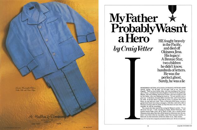 Article Preview: My Father Probably Wasn't a Hero, NOVEMBER 1981 1981 | Esquire