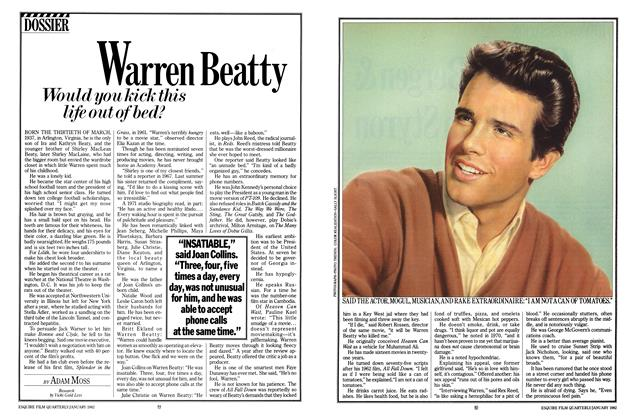Article Preview: Warren Beatty Would You Kick This Life Out of Bed?, JANUARY 1982 1982 | Esquire