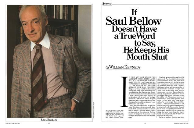 If Saul Bellow Doesn't Have a True Word to Say, He Keeps His Mouth Shut