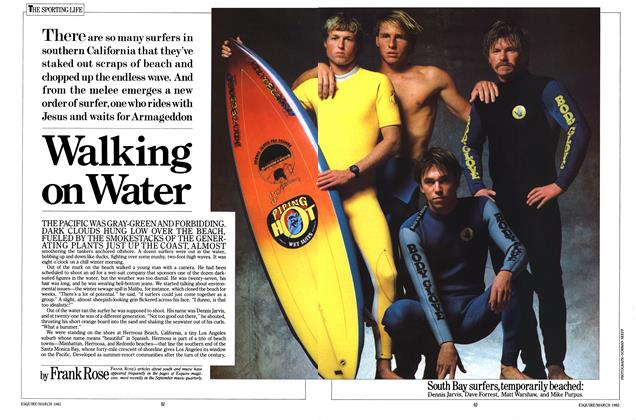 Article Preview: Walking on Water, MARCH 1982 1982 | Esquire