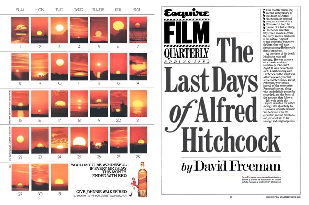 Article Preview: The Last Days of Alfred Hitchcock, APRIL 1982 1982 | Esquire
