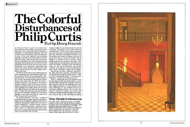 Article Preview: The Colorful Disturbances of Philip Curtis, DECEMBER 1982 1982 | Esquire