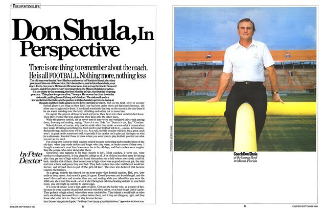 Article Preview: Don Shula, in Perspective, SEPTEMBER 1983 1983 | Esquire