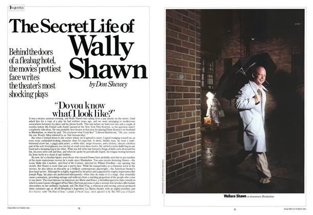 Article Preview: The Secret Life of Wally Shawn, OCTOBER 1983 1983 | Esquire