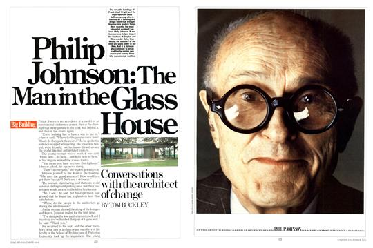 Philip Johnson: The Man in the Glass House - December | Esquire