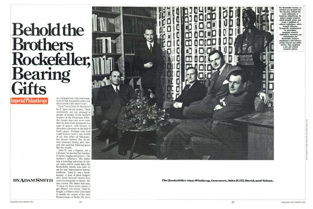 Article Preview: Be hold the Brothers Rockefeller, Bearing Gifts, DECEMBER 1983 1983 | Esquire