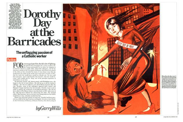 Article Preview: Dorothy Day at the Barricades, DECEMBER 1983 1983 | Esquire