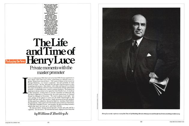 Article Preview: The Life and Time of Henry Luce, DECEMBER 1983 1983 | Esquire