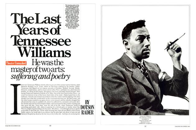Article Preview: The Last Years of Tennessee Williams, DECEMBER 1983 1983 | Esquire