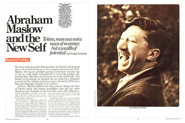 Article Preview: Abraham Maslow and the New Self, DECEMBER 1983 1983 | Esquire