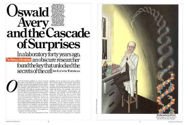 Article Preview: Oswald Avery and the Cascade of Surprises, December 1983 | Esquire