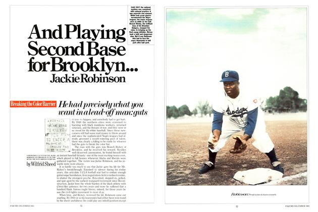 Article Preview: And Playing Second Base for Brooklyn... Jackie Robinson, DECEMBER 1983 1983 | Esquire