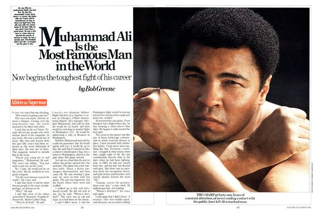 Article Preview: Muhammad Ali Is the Most Famous Man in the World, DECEMBER 1983 1983 | Esquire