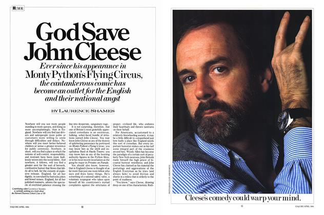 Article Preview: God Save John Cleese, APRIL 1984 1984 | Esquire