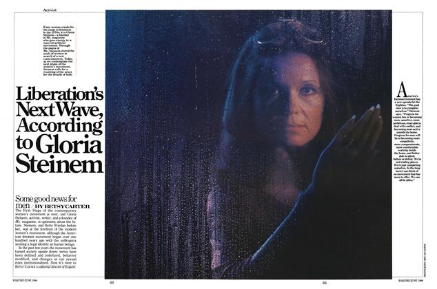 Article Preview: Liberation's Next Wave, According to Gloria Steinem, JUNE 1984 1984   Esquire