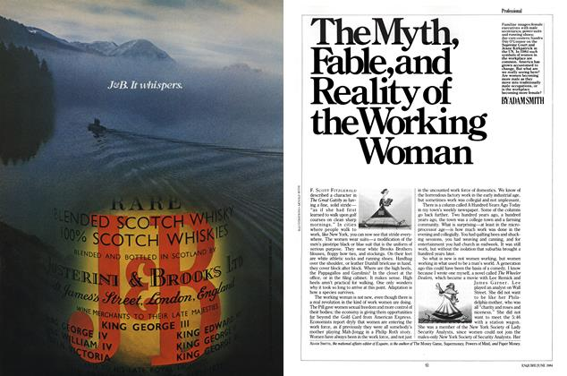 Article Preview: The Myth, Fable, and Reality of the Working Woman, JUNE 1984 1984 | Esquire