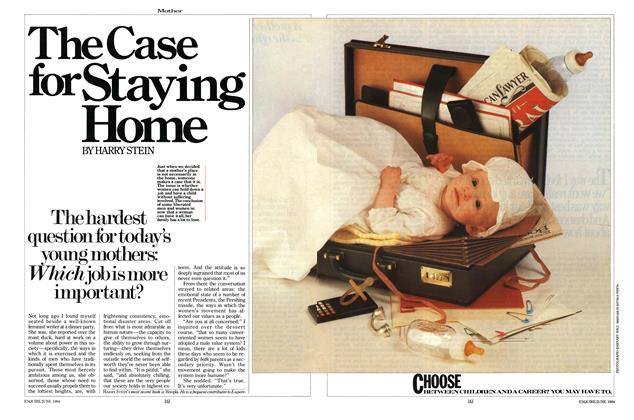 Article Preview: The Case for Staying Home, JUNE 1984 1984 | Esquire