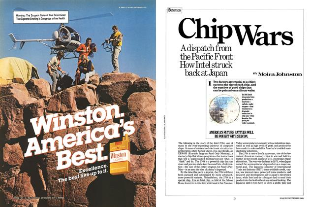 Article Preview: Chip Wars, SEPTEMBER 1984 1984 | Esquire