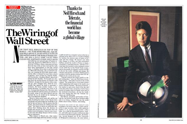 Article Preview: The Wiring of Wall Street, DECEMBER 1984 1984 | Esquire