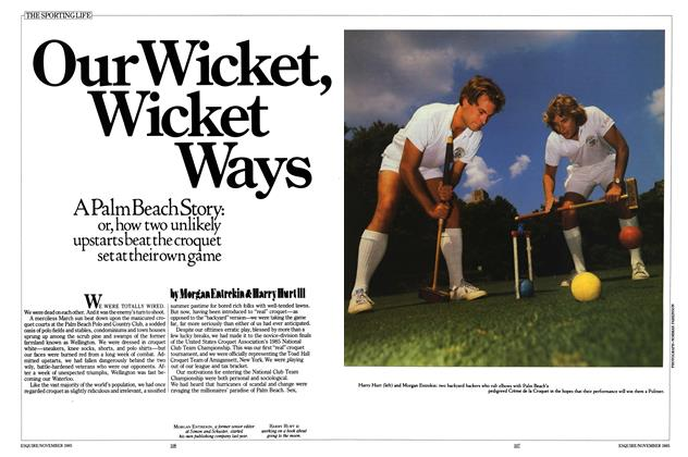 Article Preview: Our Wicket, Wicket Ways, November 1985 | Esquire