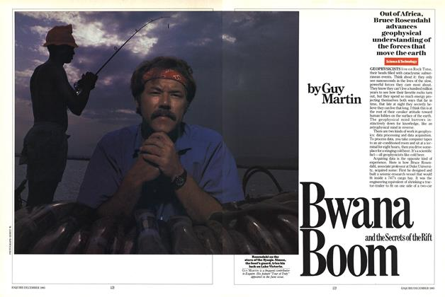 Article Preview: Bwana Boom and the Secrets of the Rift, DECEMBER 1985 1985 | Esquire