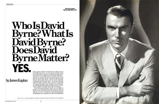 Who Is David Byrne? What Is David Byrne? Does David Byrne Matter? Yes. - January | Esquire