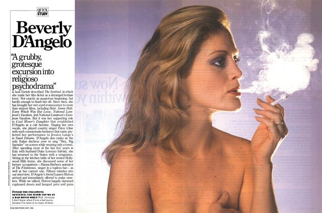 Article Preview: Beverly D'Angelo, FEBRUARY 1986 1986 | Esquire